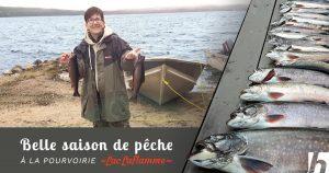 Belle saison de pêche à la Pourvoirie !