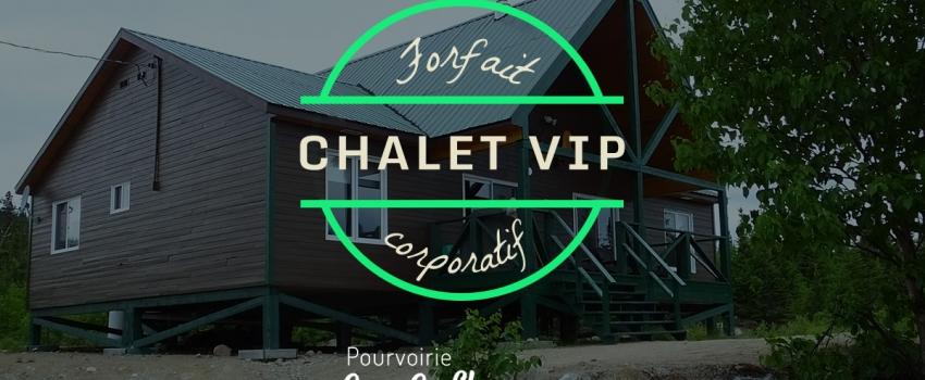 Chalet VIP – Forfait corporatif